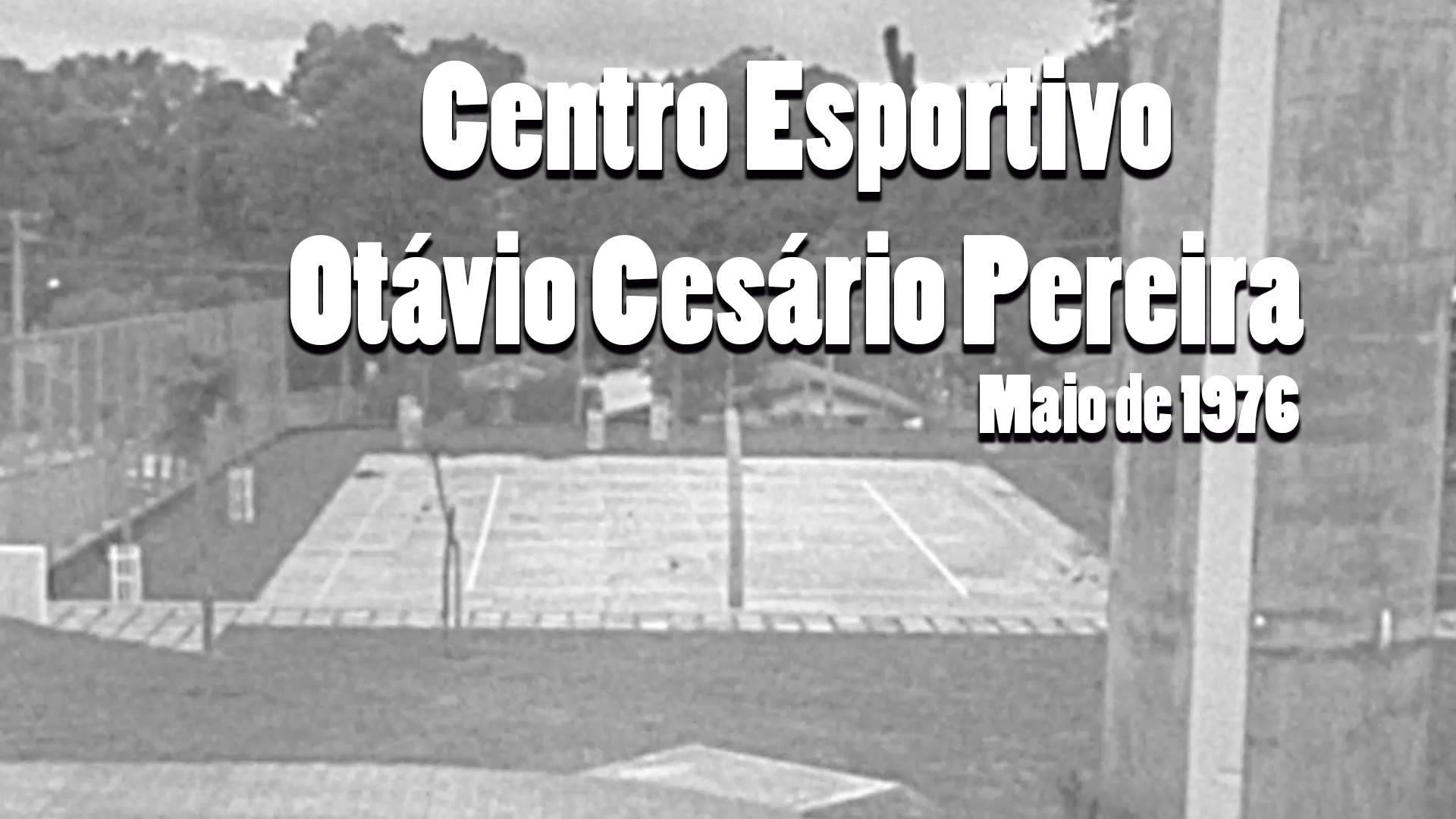 RARIDADE - Centro Esportivo da Zona 5 em 1976