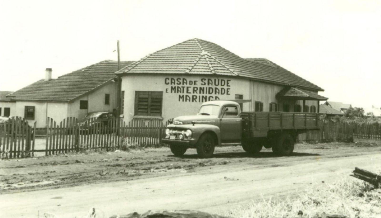 Casa de Saúde e Maternidade Maringá - 1953