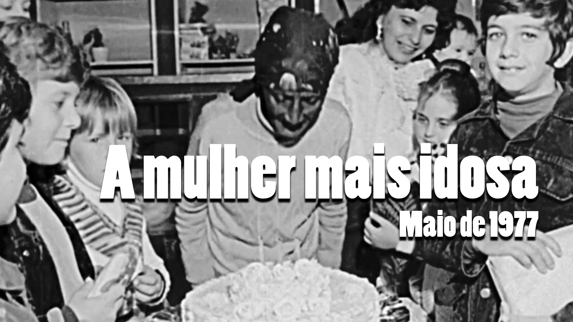 RARIDADE - Aniversário da mulher mais velha da cidade em 1977