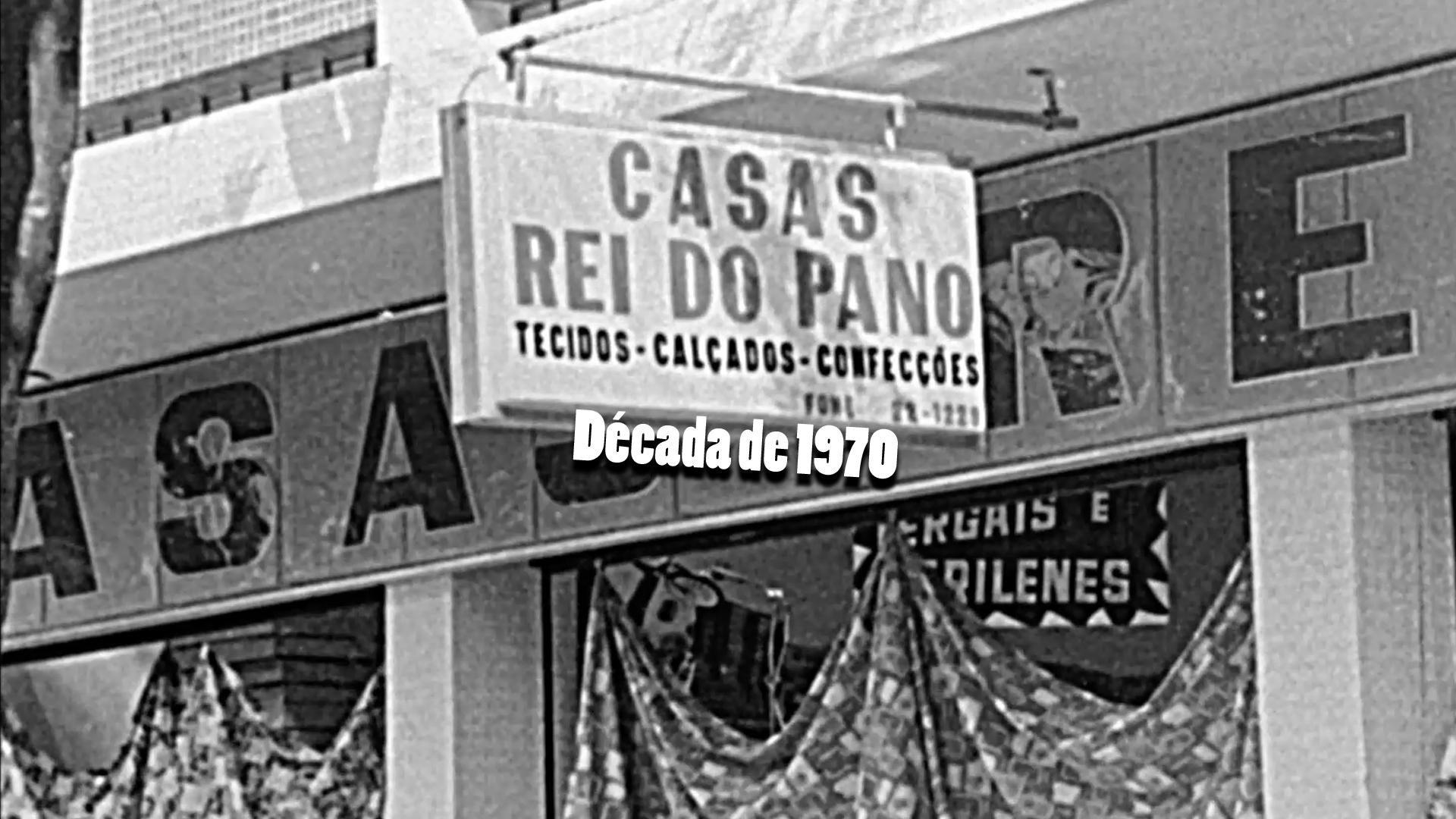 RARIDADE - Casas Rei do Pano - Anos 1970