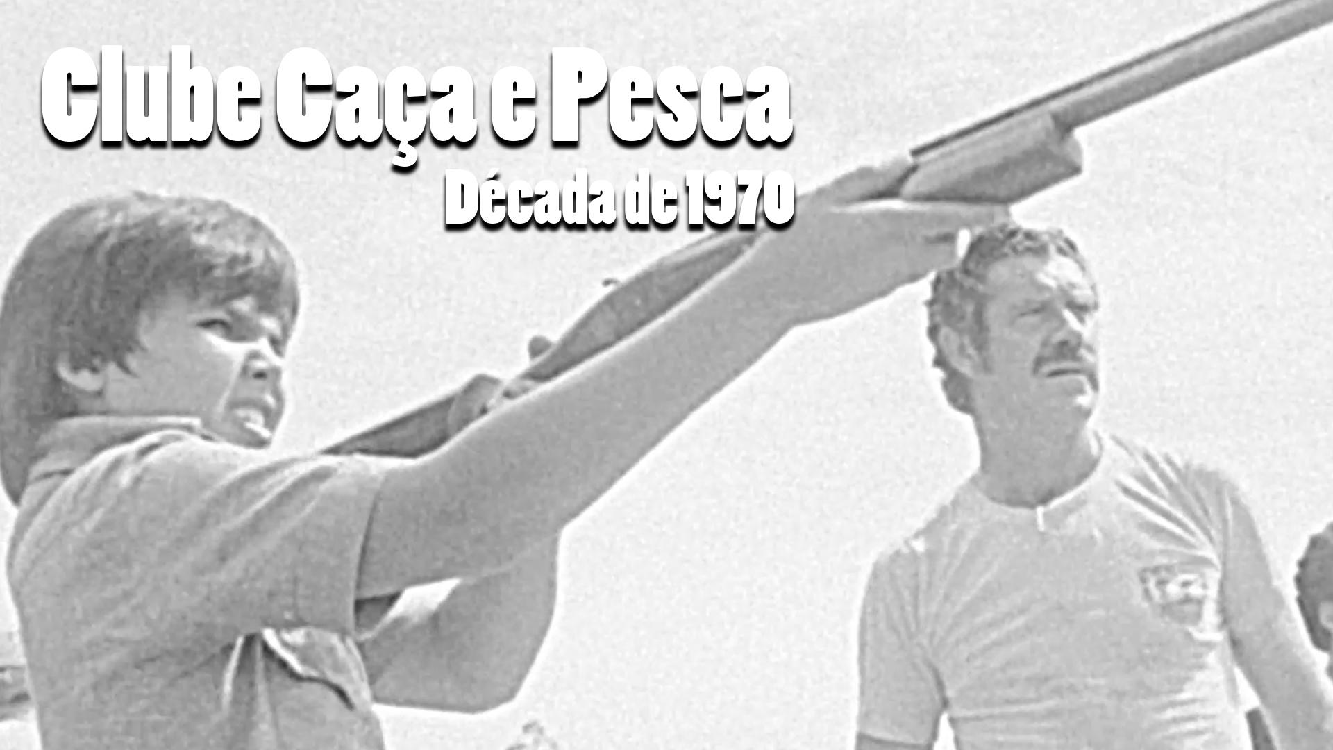 RARIDADE - Campeonato no Caça e Pesca - Década de 1970