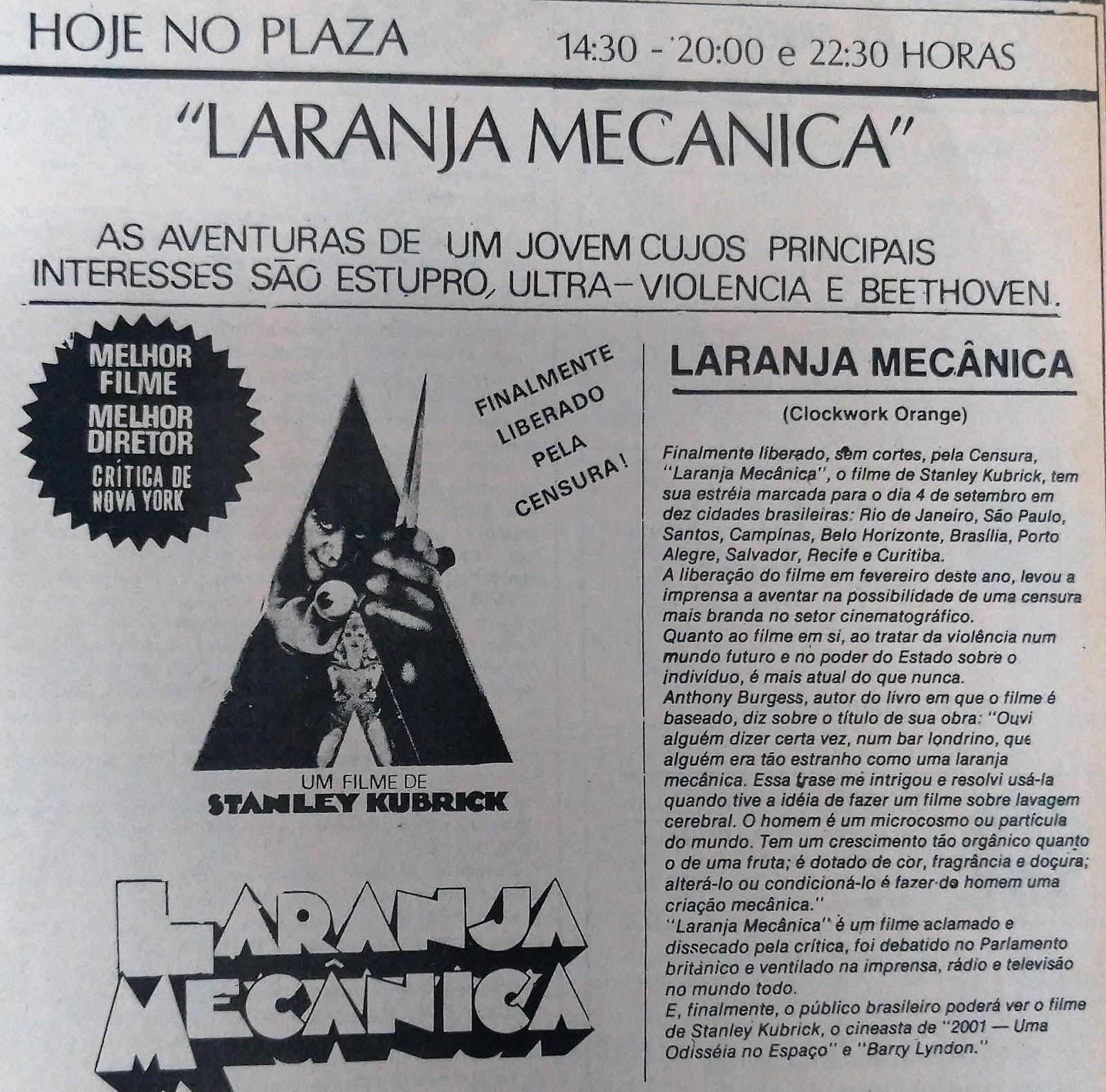 Laranja Mecânica - Cine Plaza - Novembro de 1978