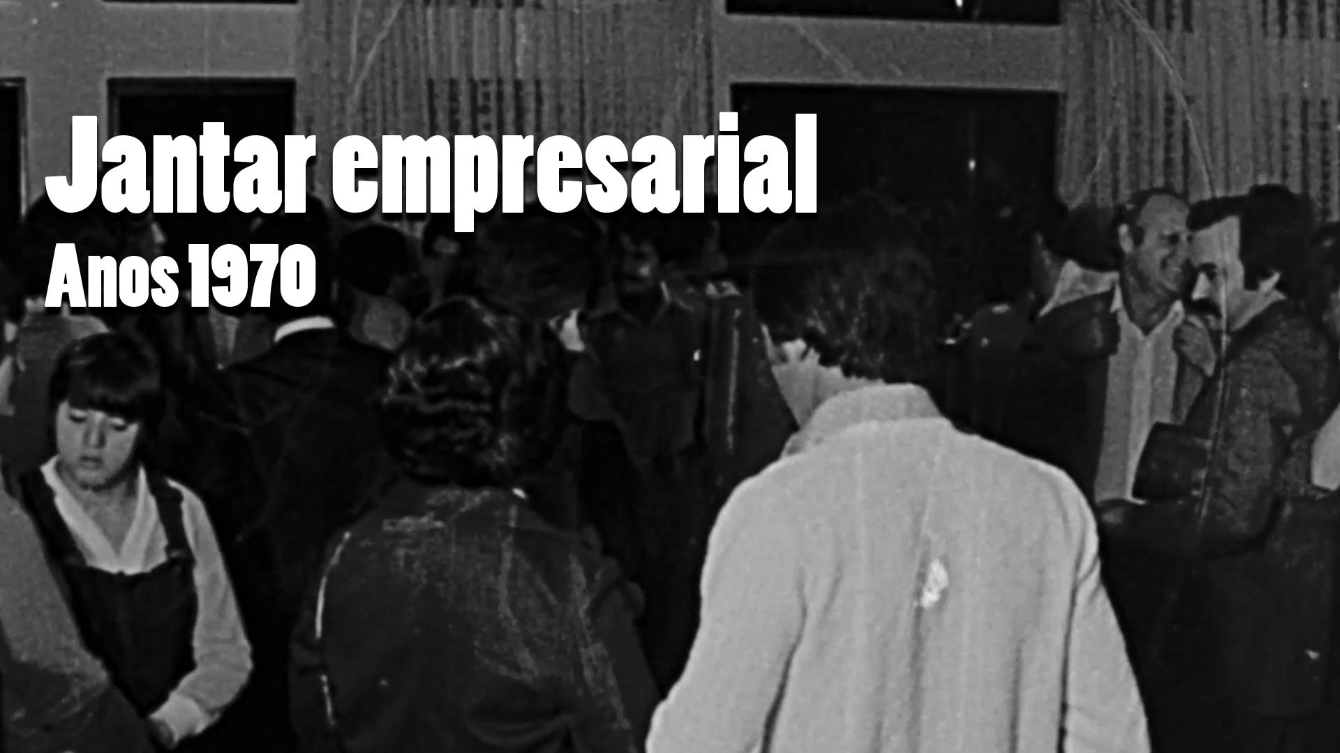 RARIDADE - Jantar empresarial na década de 1970