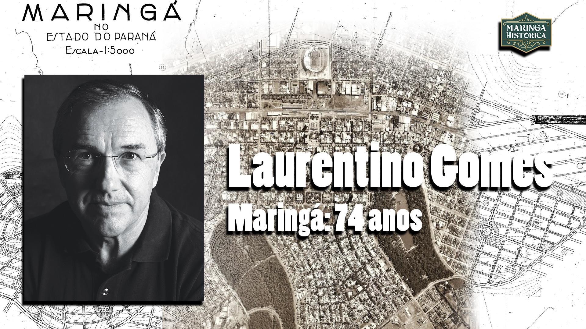Homenagem de Laurentino Gomes aos 74 anos de Maringá