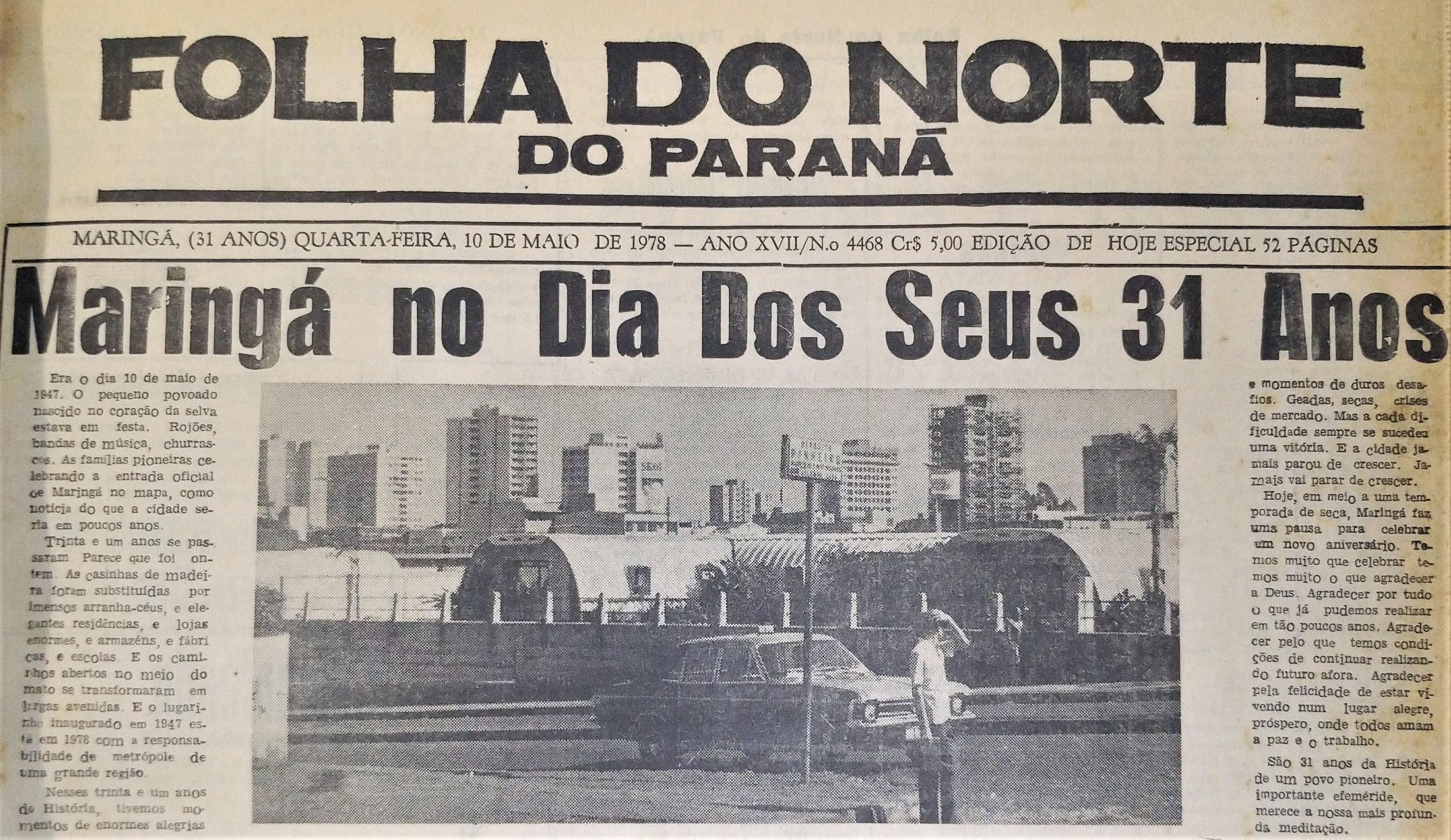 Maringá no dia de seus 31 anos - 1978