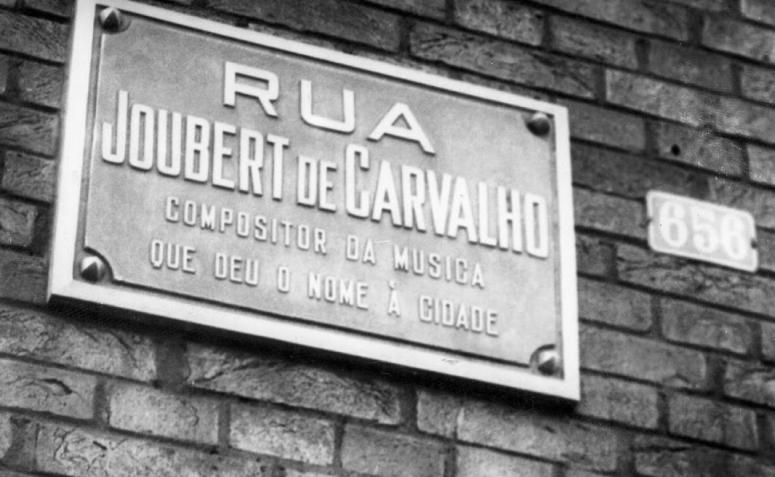 O personagem e a rua Joubert de Carvalho