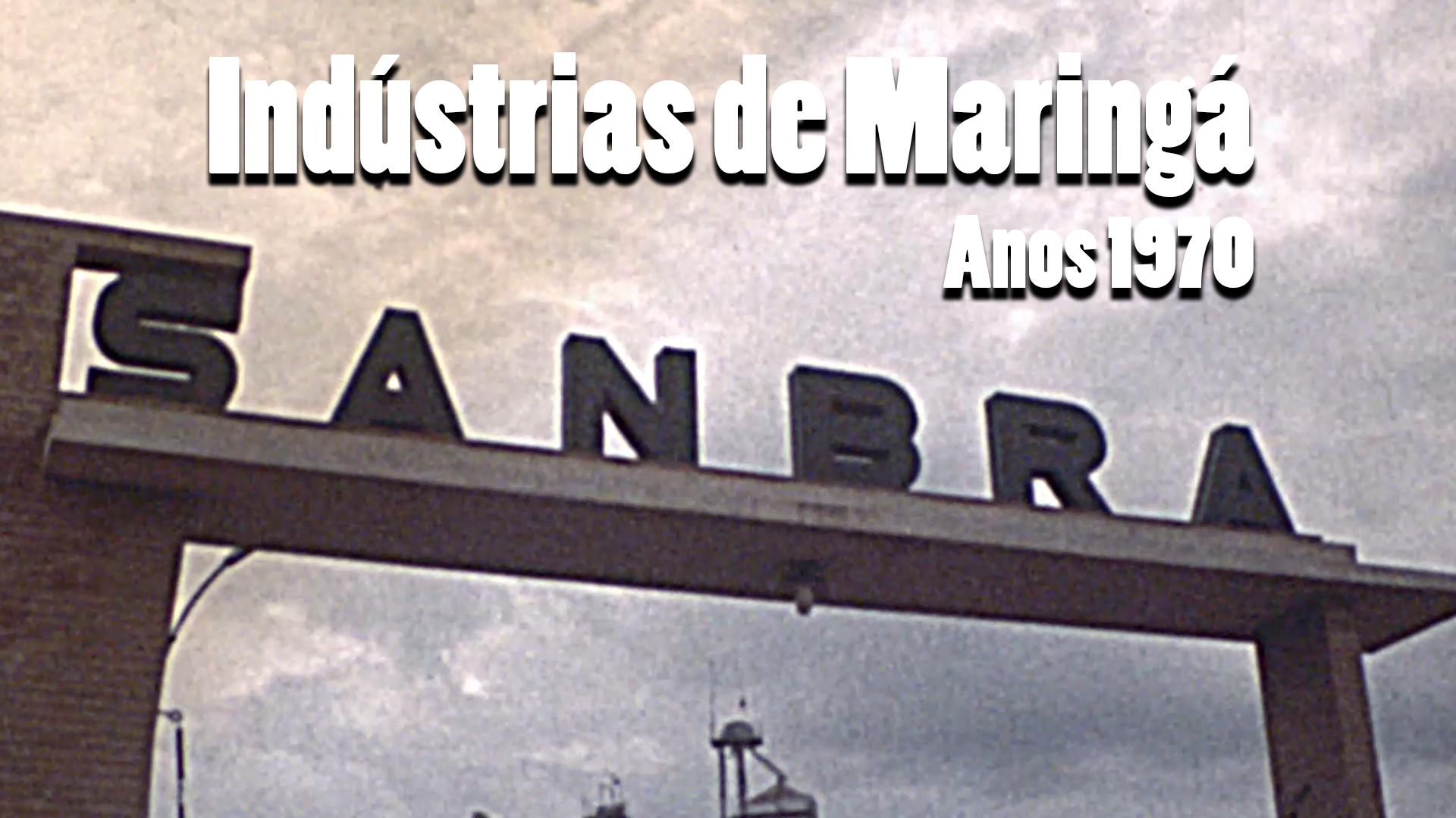 RARIDADE - Indústrias de Maringá nos anos 1970