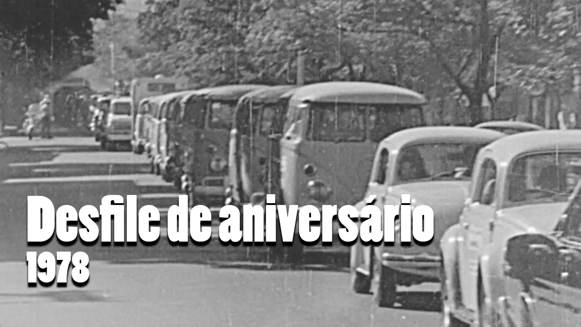 RARIDADE - Desfile de aniversário em 1978