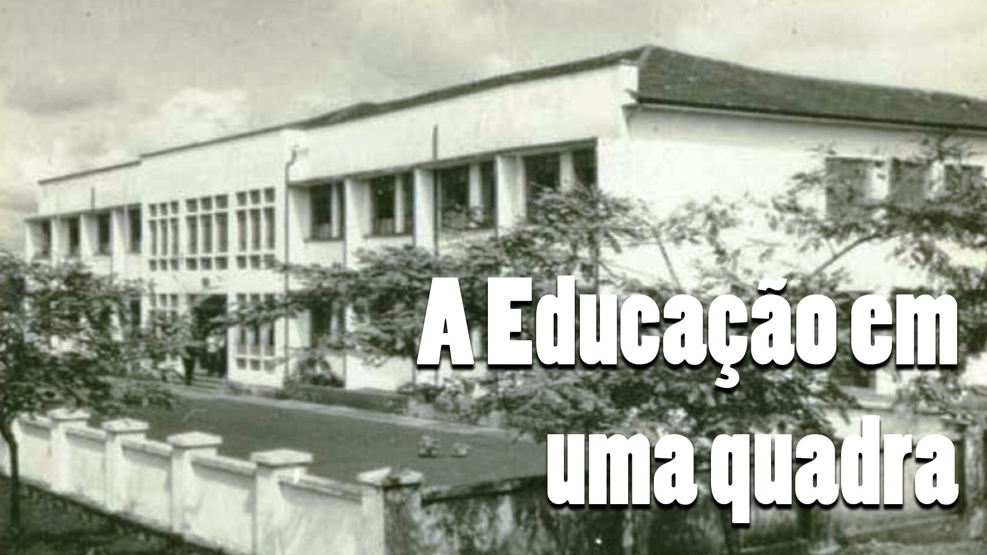 De Ginásio Maringá e Gastão Vidigal a Instituto de Educação