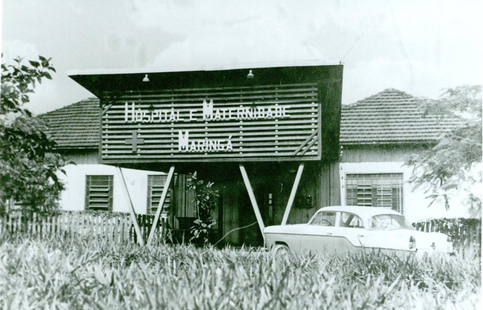 Hospital e Maternidade Maringá - Década de 1960