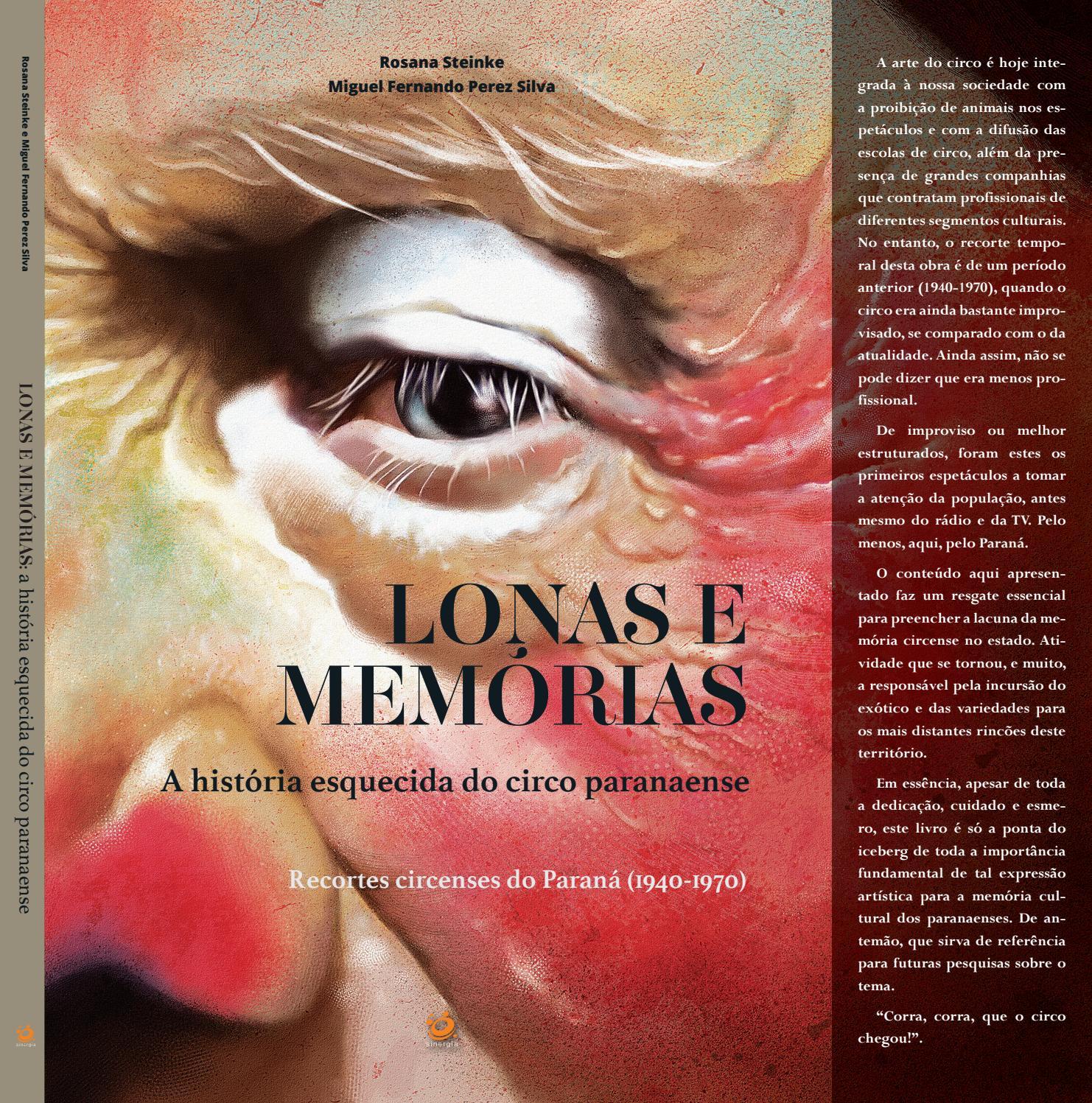Livro: Lonas e Memórias: a história esquecida do circo paranaense