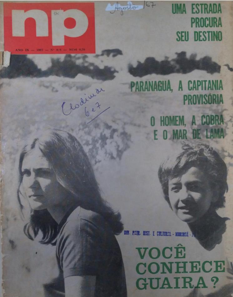 NP (Norte do Paraná em Revista). Possivelmente, a edição é de dezembro de 1967, pois trata do assassinato de Clodimar Pedrosa Lô, ocorrido em novembro daquele ano.