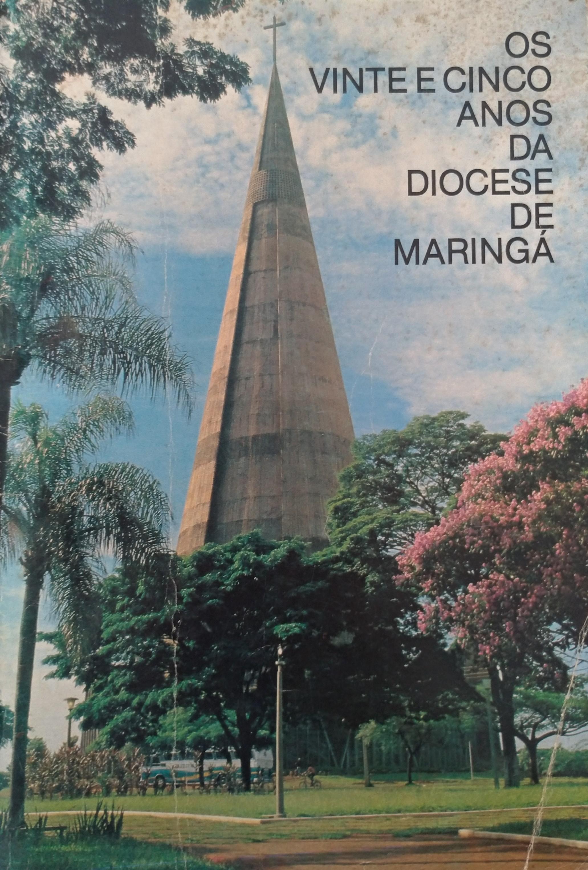 Os 25 anos da Diocese de Maringá, em 1982