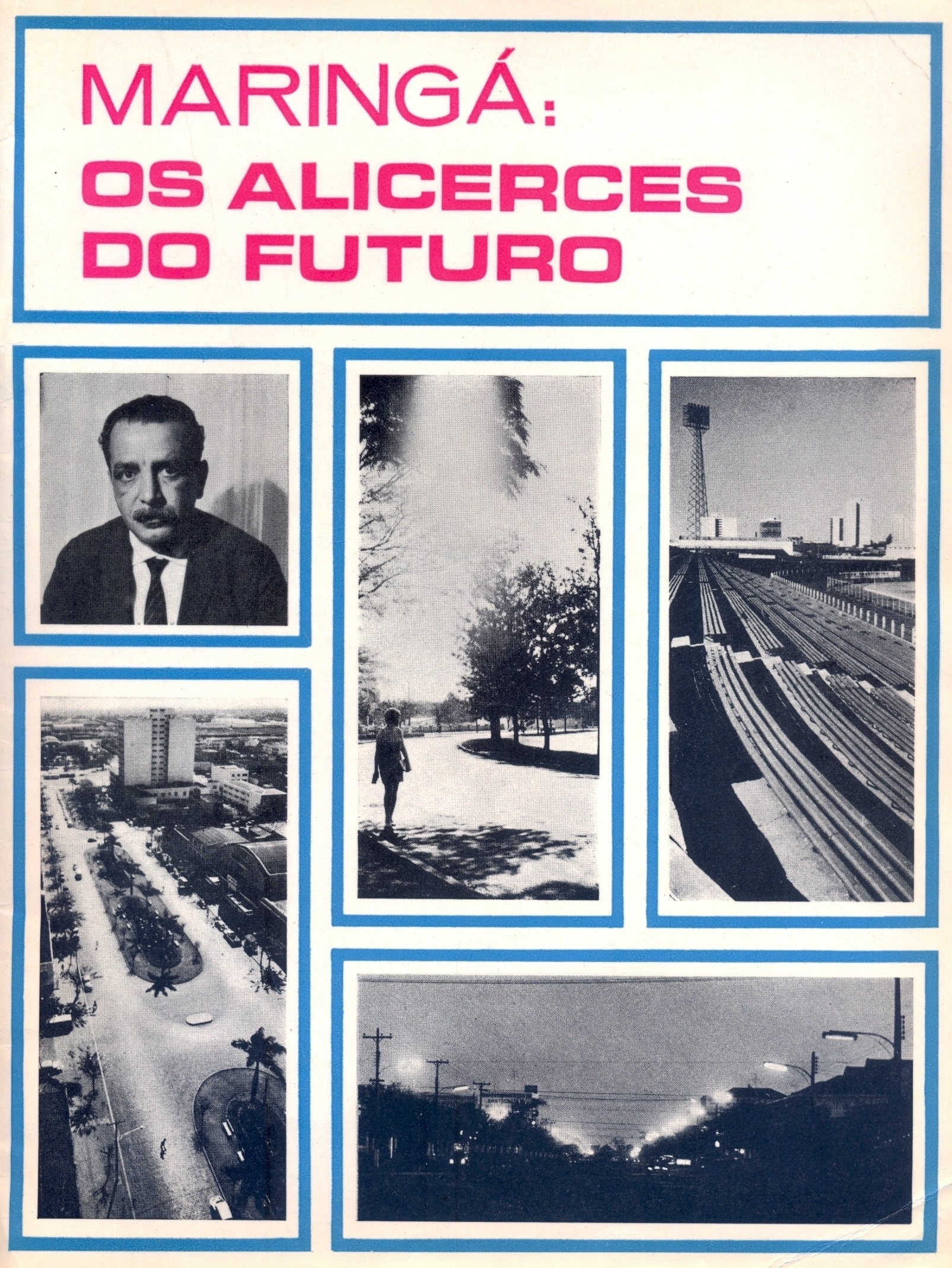 Revista Maringá Alicerces do Futuro, de 1968